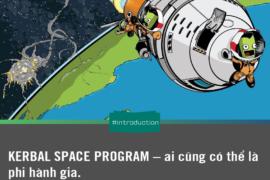 KERBAL SPACE PROGRAM – ai cũng có thể là phi hành gia